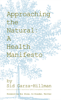 """Approaching The Natural: A Health Manifesto"" Cover"